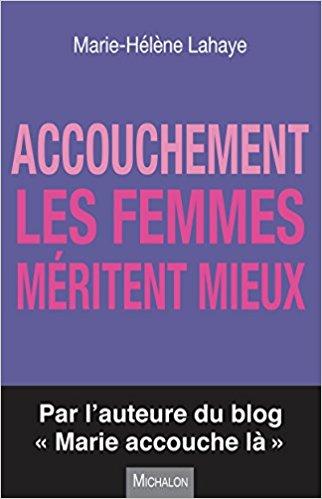 Accouchement_FemmesMéritentMieux
